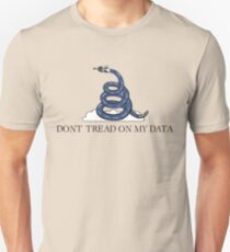 Don't Tread On My Data Unisex T-Shirt