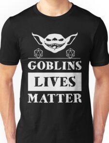 Goblins lives matters Unisex T-Shirt