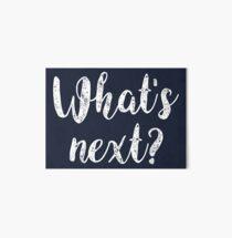What's next? [white] Art Board