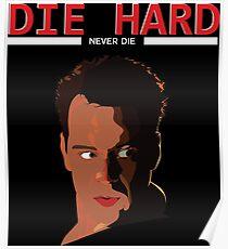 Die Hard - Never Dies! Poster