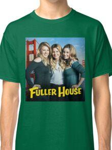 Fuller House Season 2 netflix Classic T-Shirt
