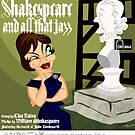 SHAKESPEARE & ALL THAT JAZZ by norncutson
