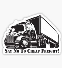 Say No To Cheap Freight!-Truckers Decal Sticker