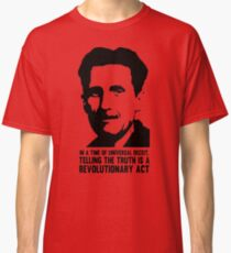 Truth is Revolutionary - George Orwell Classic T-Shirt