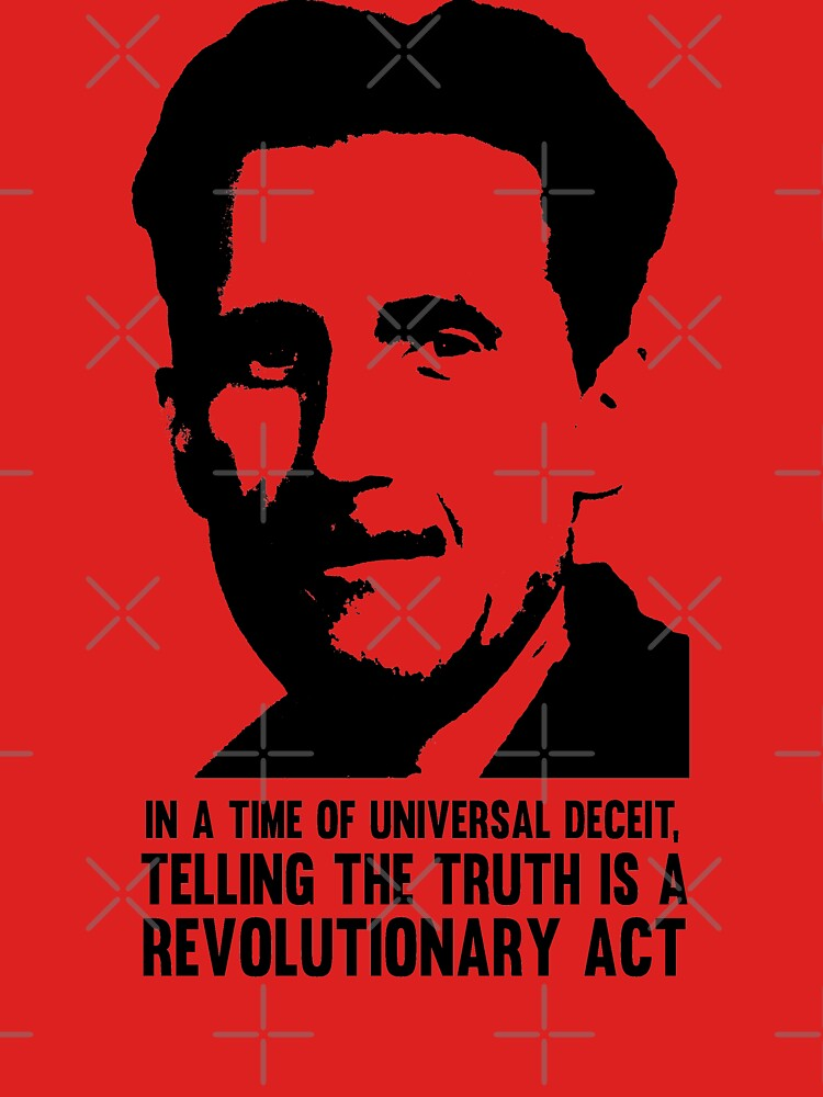 Truth is Revolutionary - George Orwell by thedrumstick