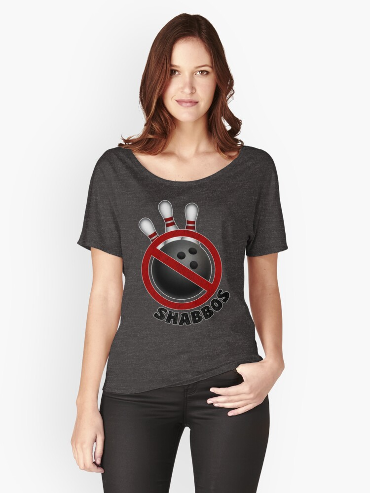 I Don't Roll on Shabbos! Women's Relaxed Fit T-Shirt Front