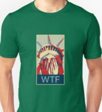 WTF The Statue of Liberty reduced to tears Unisex T-Shirt