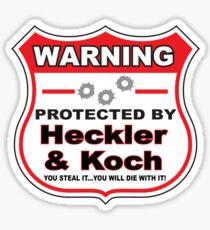Heckler Koch Protected by Heckler Koch Sticker