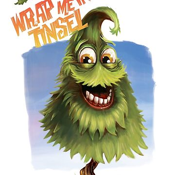 """Christmas Tree - """"Come wrap me in Tinsel"""" by TristanTait"""