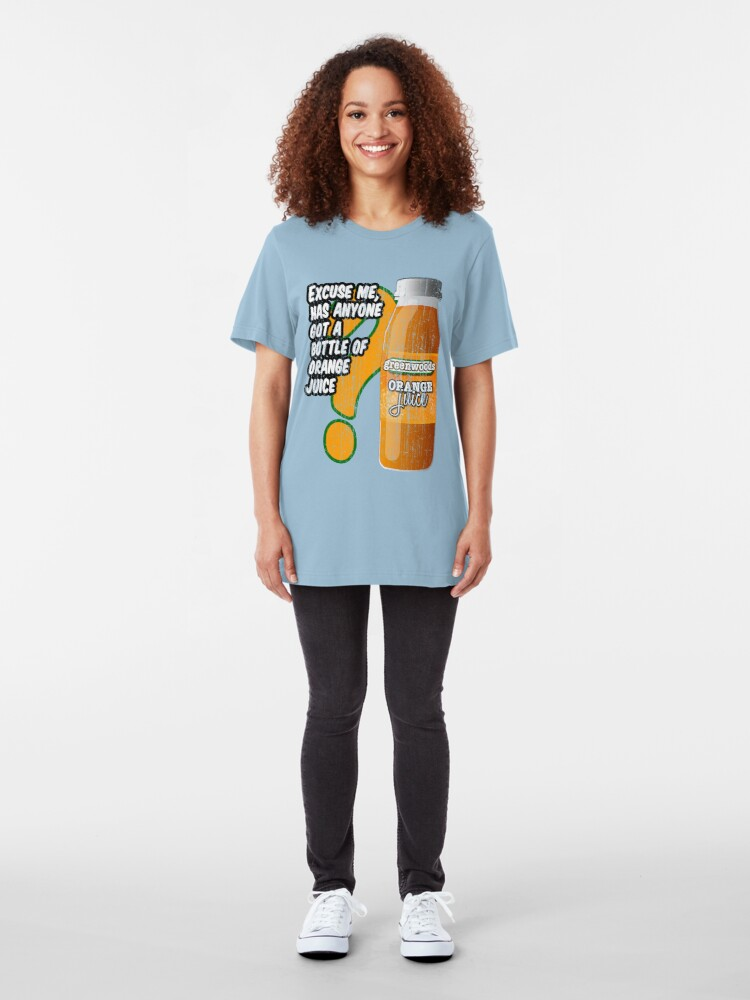 Alternate view of Excuse me, has anyone got a bottle of orange juice? Slim Fit T-Shirt