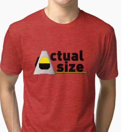Actual Size Tri-blend T-Shirt