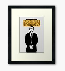 The Only Thing Standing Between You And Your Goal - Wolf of Wall Street Framed Print