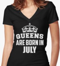 Queens Are Born In July Women's Fitted V-Neck T-Shirt