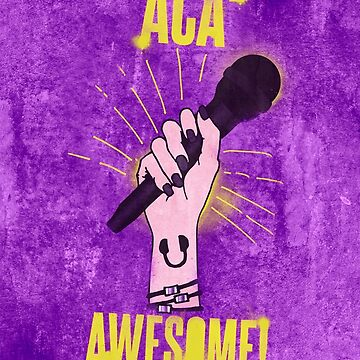 Pitch Perfect Aca-Awesome by gbloomdesign