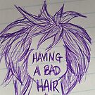 Bad Hair Day by KathHanthorneAr