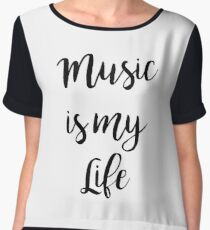 Music is my life | Quote Chiffon Top