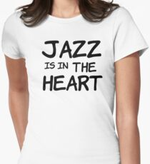 cool jazz is in the heart music t shirts Women's Fitted T-Shirt