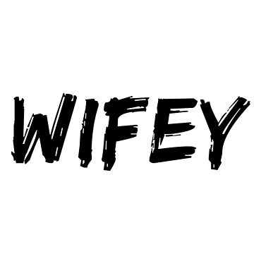 Wifey by simplytextual