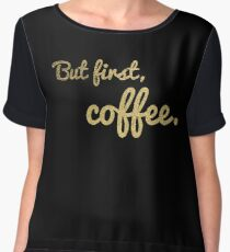 But first, coffee. Gold Glitter Version Chiffon Top