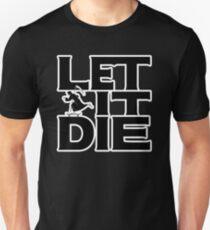 LET IT DIE - UNCLE DEATH Unisex T-Shirt