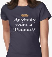 Anybody Want A Peanut - The Princess Bride Women's Fitted T-Shirt