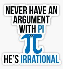 Pi is Irrational Sticker