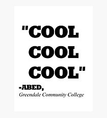 """COMMUNITY ABED """"COOL COOL COOL"""" Photographic Print"""