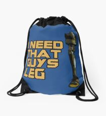 I Need That Guys Leg Drawstring Bag