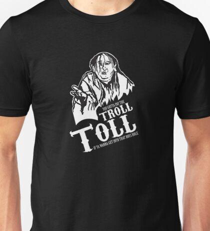 Troll Toll Unisex T-Shirt