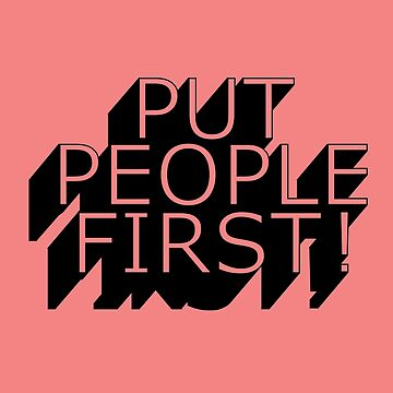 Put People First! by Presumably