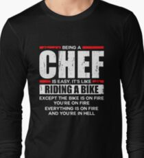 Being a Chef is Easy its Like Riding a Bike T-Shirt