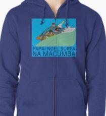 PAPAI NOEL SURFA NA MACUMBA Zipped Hoodie