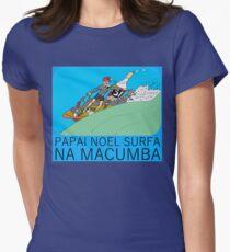 PAPAI NOEL SURFA NA MACUMBA Women's Fitted T-Shirt