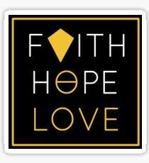 Faith Hope Love. Sticker