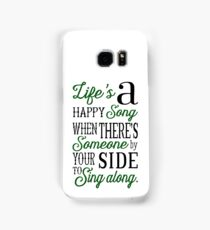 Life's a Happy Song Samsung Galaxy Case/Skin