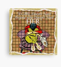 What A GIRL Needs Canvas Print