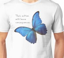 Consequences Unisex T-Shirt