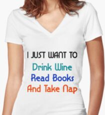 I just want to Drink Wine Women's Fitted V-Neck T-Shirt