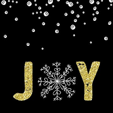 Joy - Gold Glitter with White Snowflakes by indulgemyheart