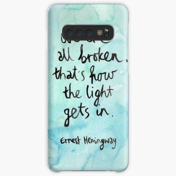 We Are All Broken Samsung Galaxy Snap Case