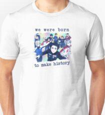 Camiseta unisex Nacimos para hacer historia