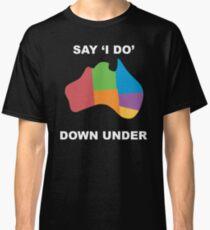 "Joshua Sasse - Offizielle sagen ""Ich mache"" Down Under Shirt Classic T-Shirt"