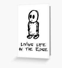 Life on the Edge Greeting Card