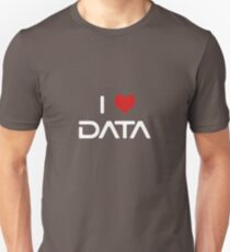 I Love Data Unisex T-Shirt