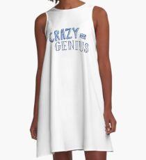 Crazy entspricht Genie A-Linien Kleid