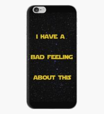 I Have A Bad Feeling About This iPhone Case