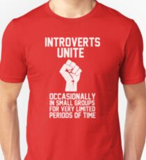 Introverts unite occasionally in small groups for very limited periods of time Slim Fit T-Shirt