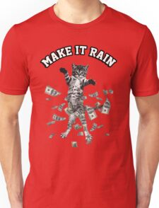 Dollar bills kitten - make it rain money cat Unisex T-Shirt