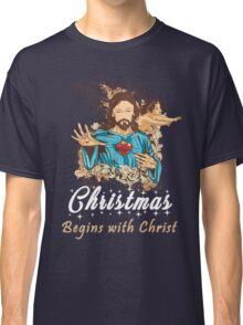 Christmas Begins With Christ - Christmas Gifts Classic T-Shirt