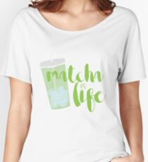 Matcha is Life Women's Relaxed Fit T-Shirt